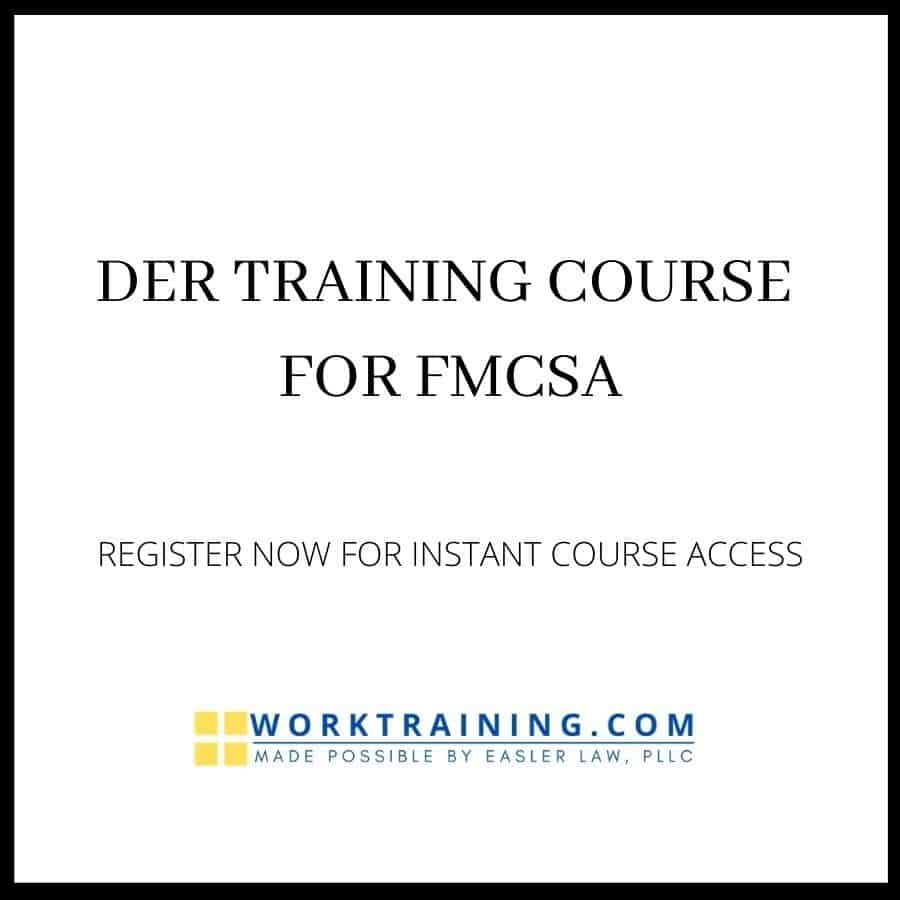 DER TRAINING COURSE FOR FMCSA